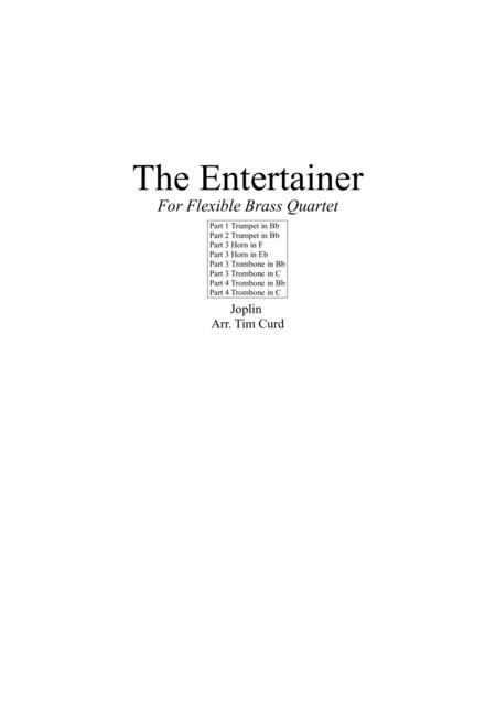 The Entertainer. For Flexible Brass Quartet