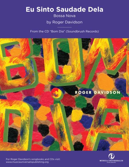 Eu Sinto Saudades Dela (Bossa Nova) by Roger Davidson