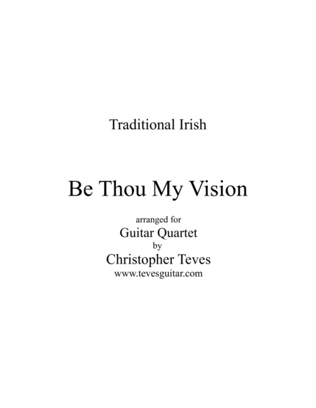 Be Thou My Vision, for guitar quartet