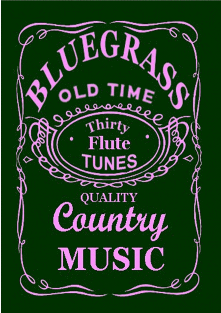 30 Bluegrass and Country Tunes for Flute