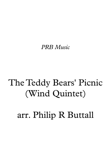 The Teddy Bears' Picnic (Wind Quintet) - Score