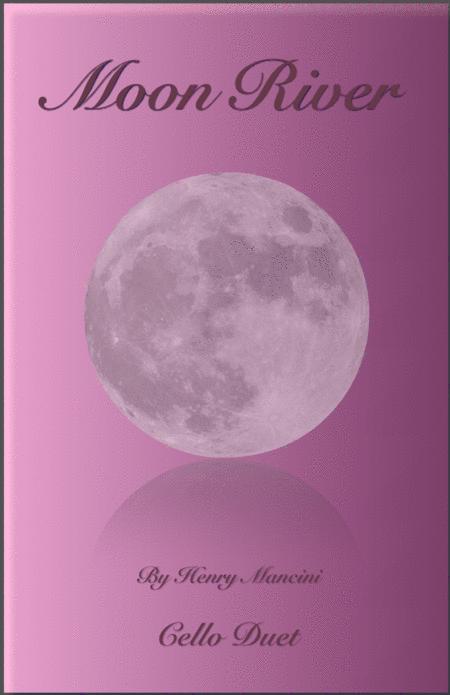 Moon River, Duet for Cello