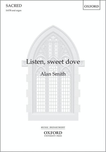 Listen, sweet dove