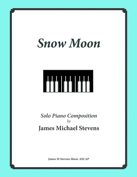 Snow Moon (Reflective Piano)