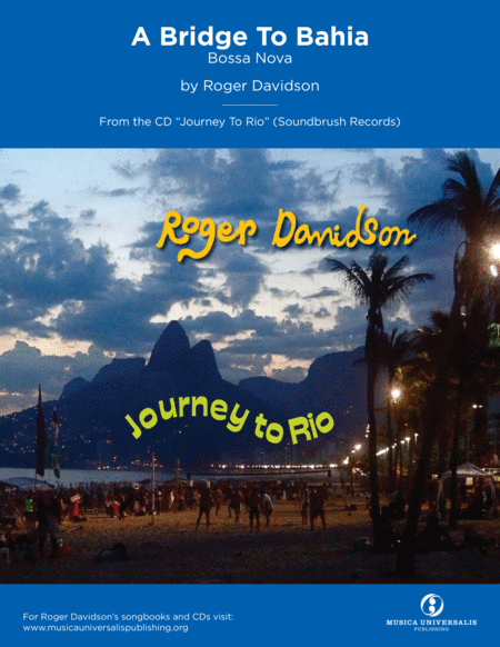 A Bridge To Bahia (Bossa Nova) by Roger Davidson