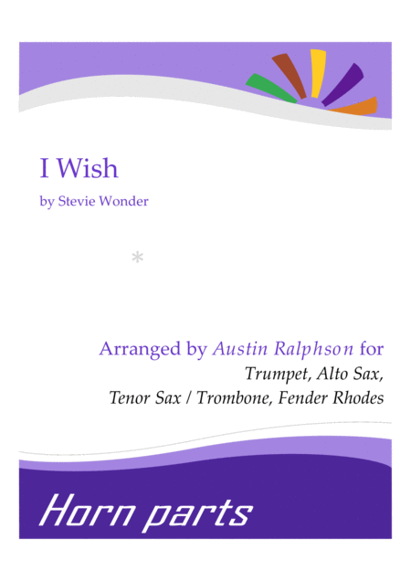 I Wish - horn parts and Fender Rhodes