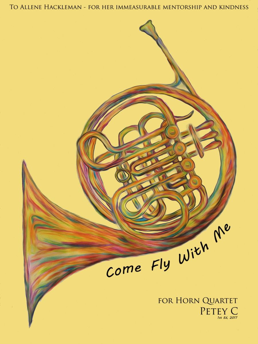 Come Fly With Me: for Horn Quartet