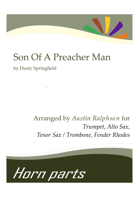 Son Of A Preacher Man - horn parts and Fender Rhodes