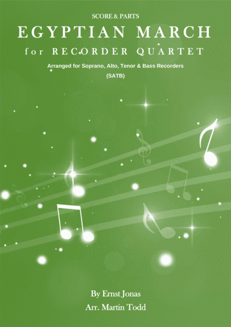 Egyptian March for Recorder Quartet (SATB)