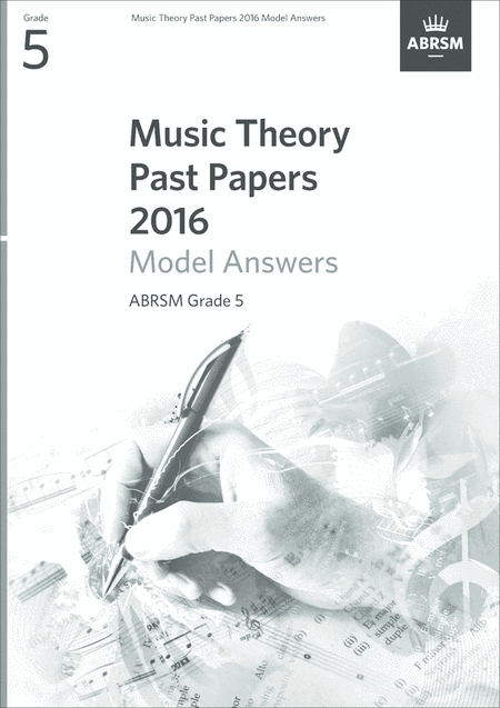 Music Theory Past Papers 2016 Grade 5 Model Answers