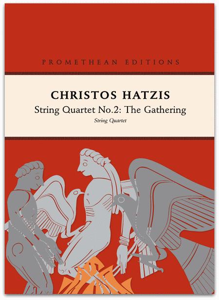 String Quartet No.2: The Gathering