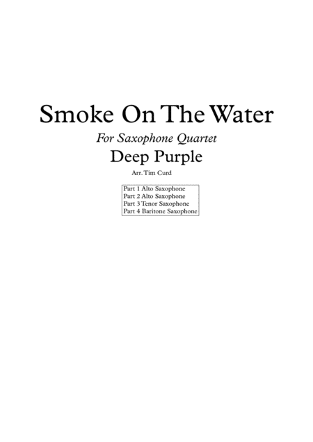 Smoke On The Water. For Saxophone Quartet