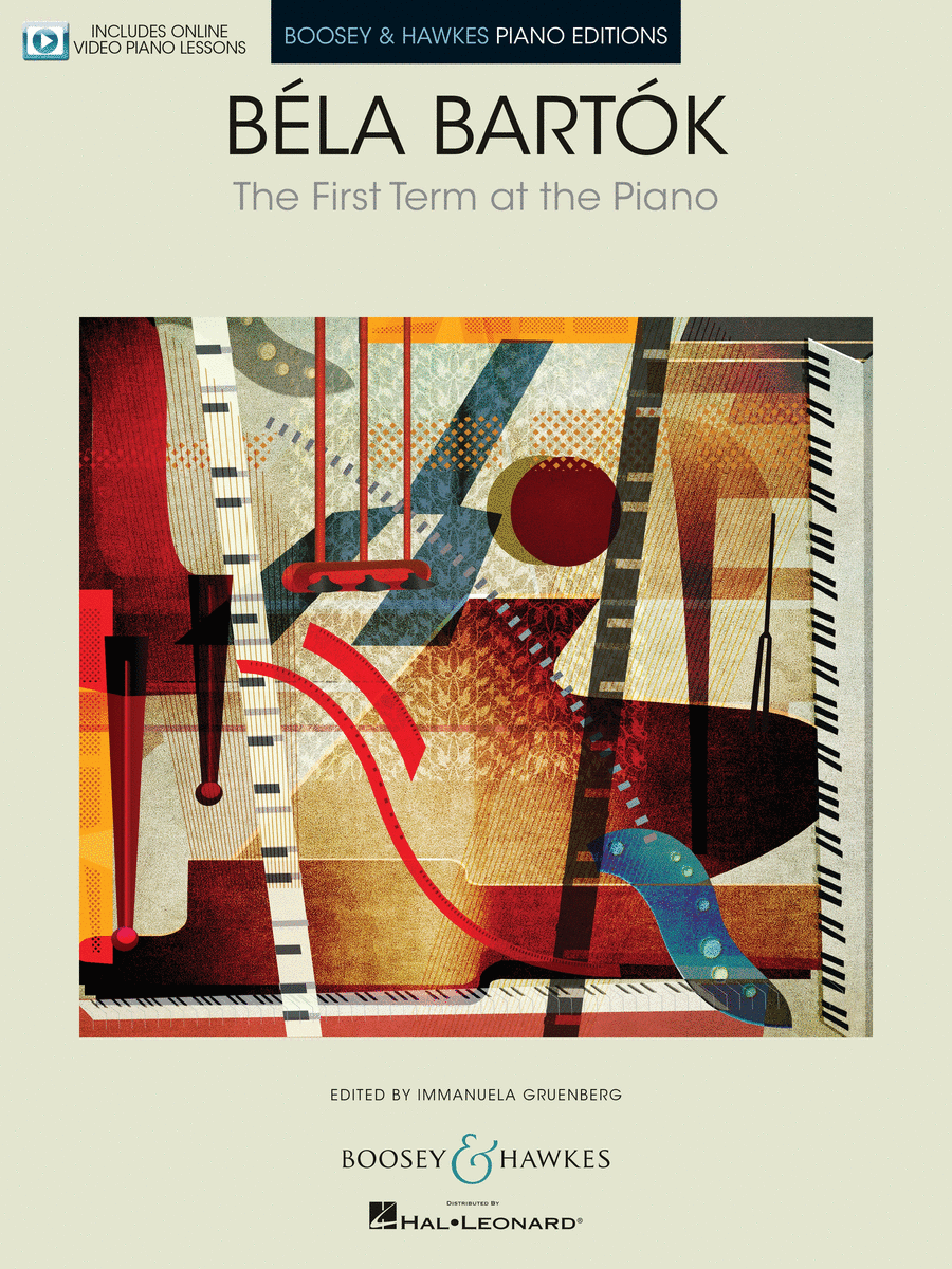 Bela Bartok - The First Term at the Piano