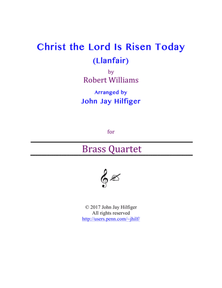 Christ the Lord Is Risen Today (Brass Quartet)
