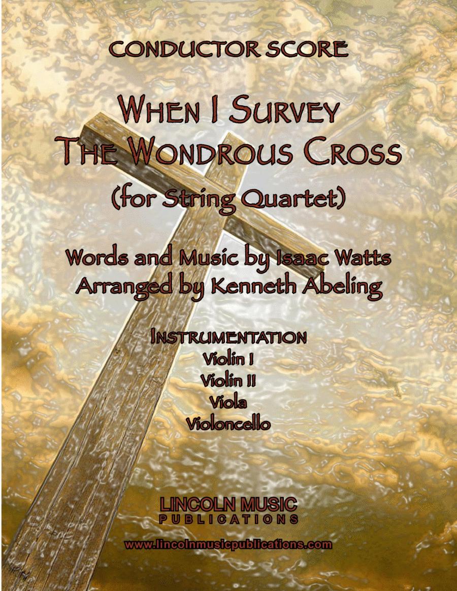 When I Survey the Wondrous Cross (String Quartet)