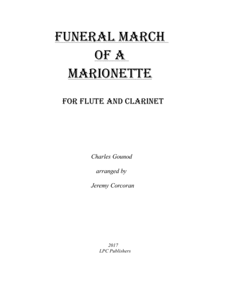 Funeral March of a Marionette for Flute and Clarinet