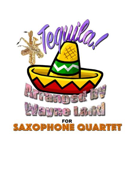 Tequila (for Sax Quartet)