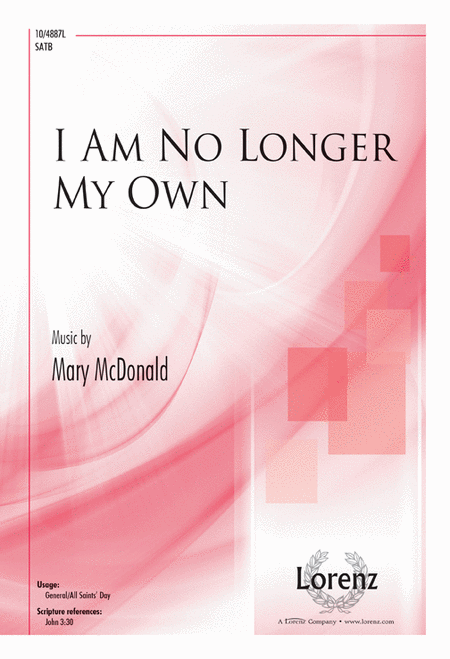 I Am No Longer My Own