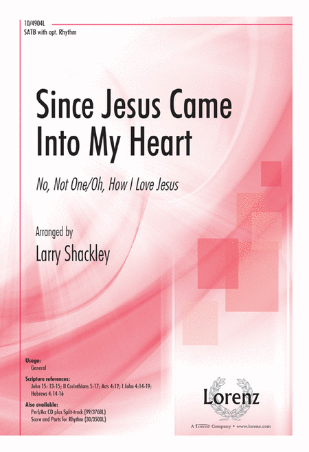 Since Jesus Came Into My Heart