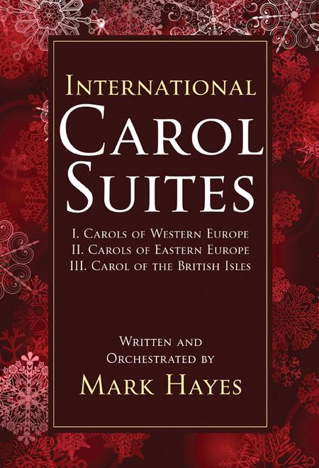 International Carol Suites: Carols of Europe
