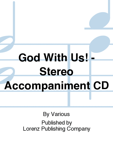 God With Us! - Stereo Accompaniment CD