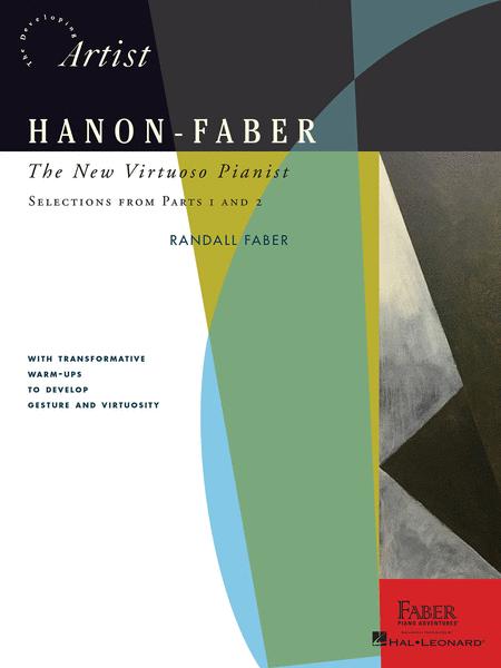 Hanon-Faber: The New Virtuoso Pianist