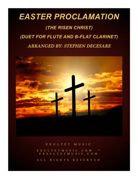 Easter Proclamation (The Risen Christ) (Duet for Flute and Bb-Clarinet)
