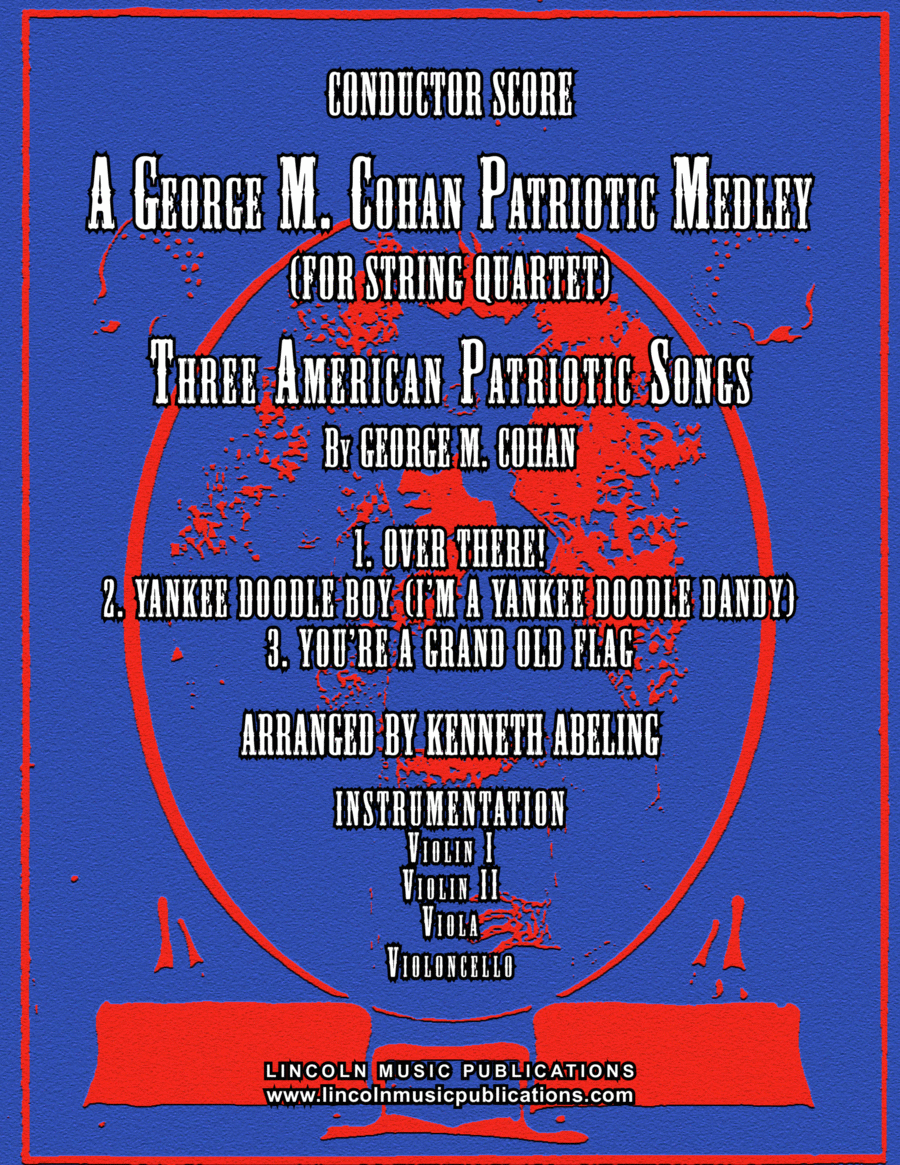 A Patriotic Medley by George M. Cohan (for String Quartet)
