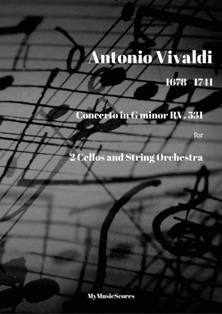Vivaldi Concerto for 2 Cellos and String Orchestra in G minor RV. 531