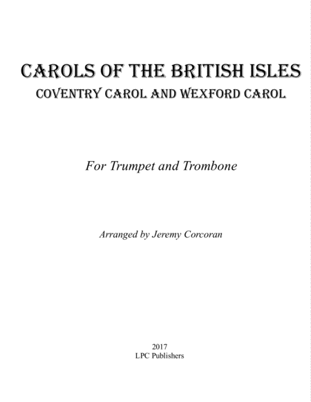 Carols of the British Isles For Trumpet and Trombone