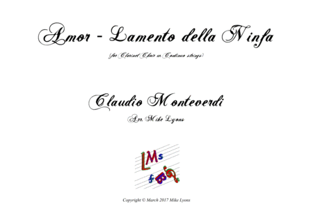 Amor - Lamento Della Ninfa (Monteverdi) (Clarinet choir w. 'Cello & CB)