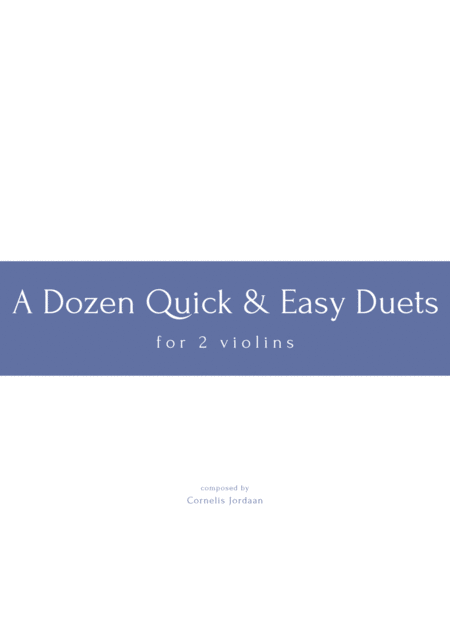 Quick & Easy - 12 short violin duets for beginners