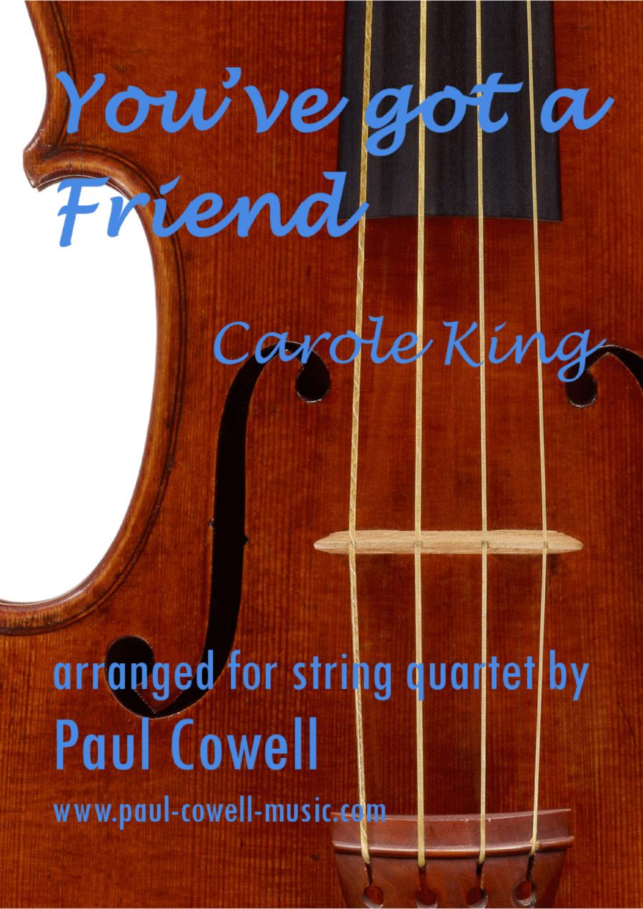 You've Got A Friend by Carole King arranged for String Quartet
