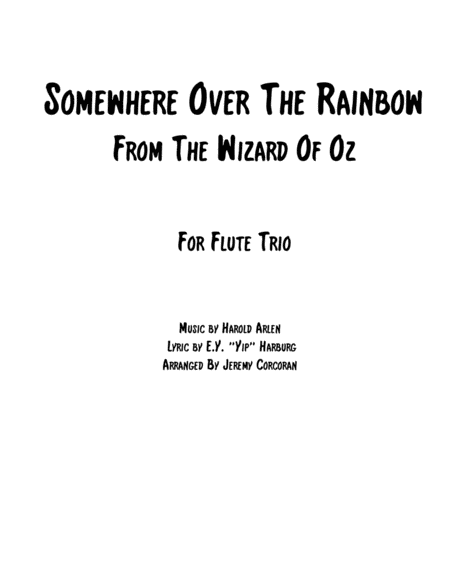 Over The Rainbow (from The Wizard Of Oz) For Flute Trio