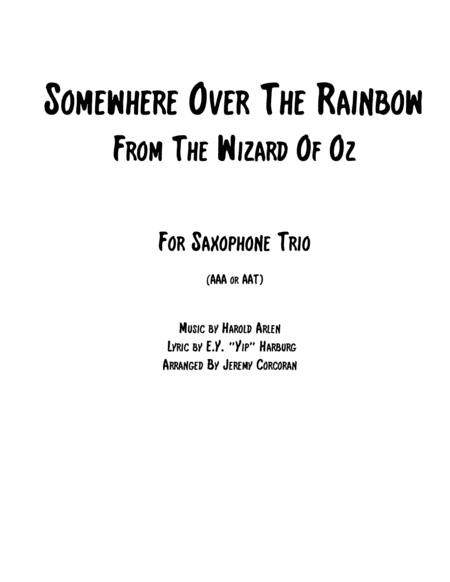 Over The Rainbow (from The Wizard Of Oz) For Saxophone Trio