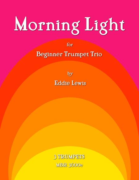 Morning Light for Beginner Trumpet Trio by Eddie Lewis
