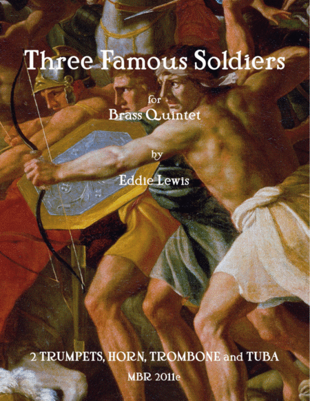 Three Famous Soldiers for Brass Quintet by Eddie Lewis