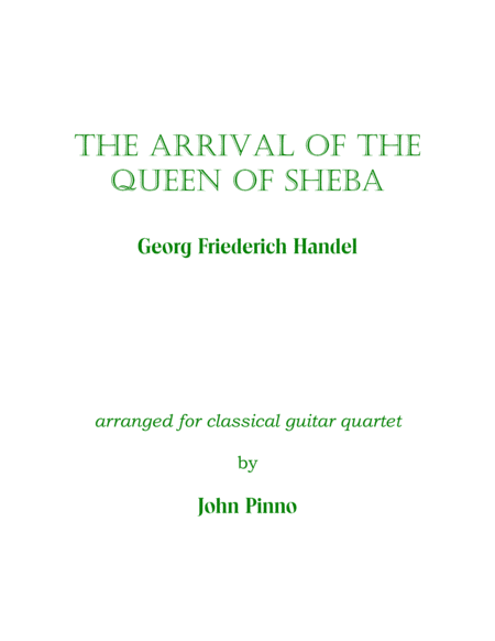 The Arrival of the Queen of Sheba for classical guitar quartet