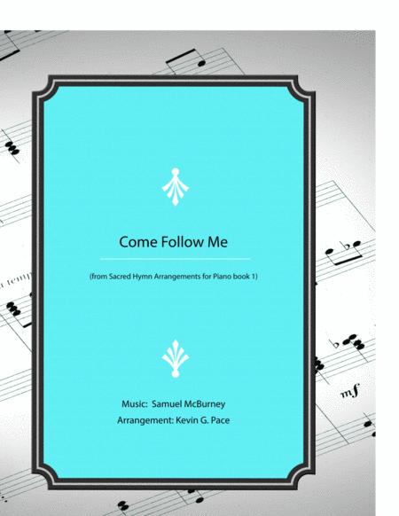 Come Follow Me - piano solo