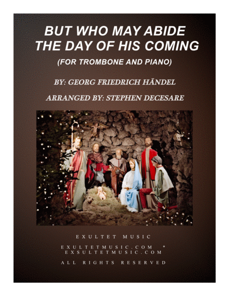 But Who May Abide The Day Of His Coming (for Trombone Solo)