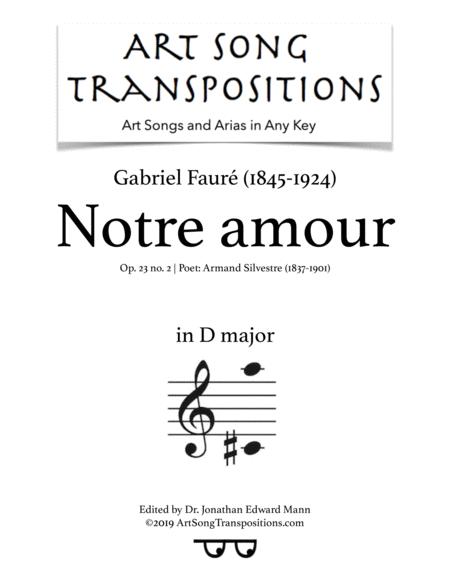 Notre amour, Op. 23 no. 2 (D major)