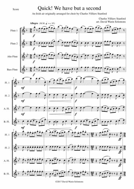 Quick we have but a second for flute quartet (2 flutes, alto flute, bass flute)