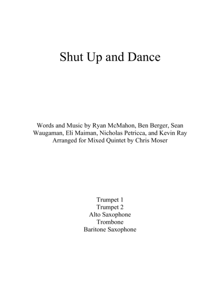 Shut Up and Dance (mixed brass and woodwind quintet)