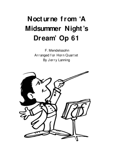 Nocturne from 'A Midsummer Night's Dream' arr. for Horn Quartet