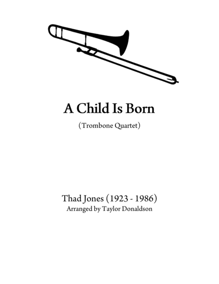 A Child Is Born (Trombone Quartet)