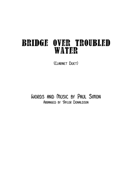 Bridge Over Troubled Water (Clarinet Duet)