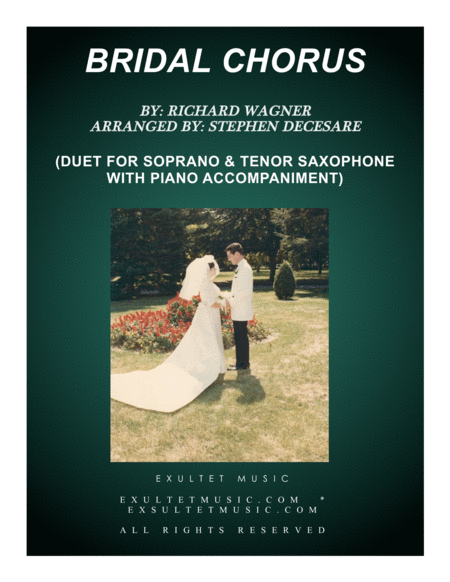 Bridal Chorus (Duet for Soprano and Tenor Saxophone - Piano Accompaniment)