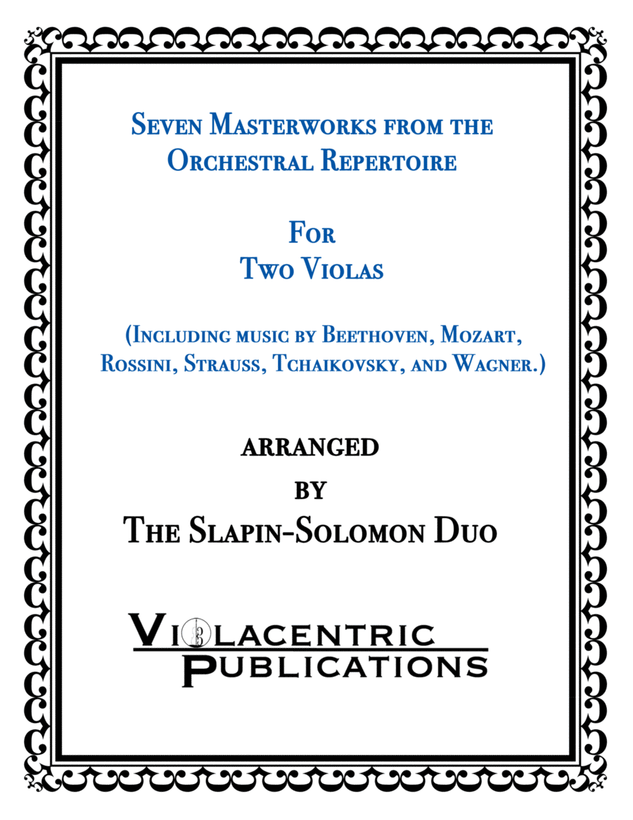 Seven Masterworks from the Orchestral Repertoire for Two Violas