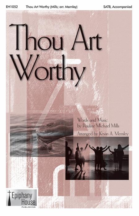 Thou Art Worthy
