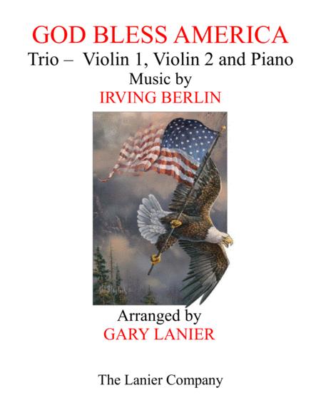 GOD BLESS AMERICA (Trio – Violin 1, Violin 2 and Piano/Score and Parts)